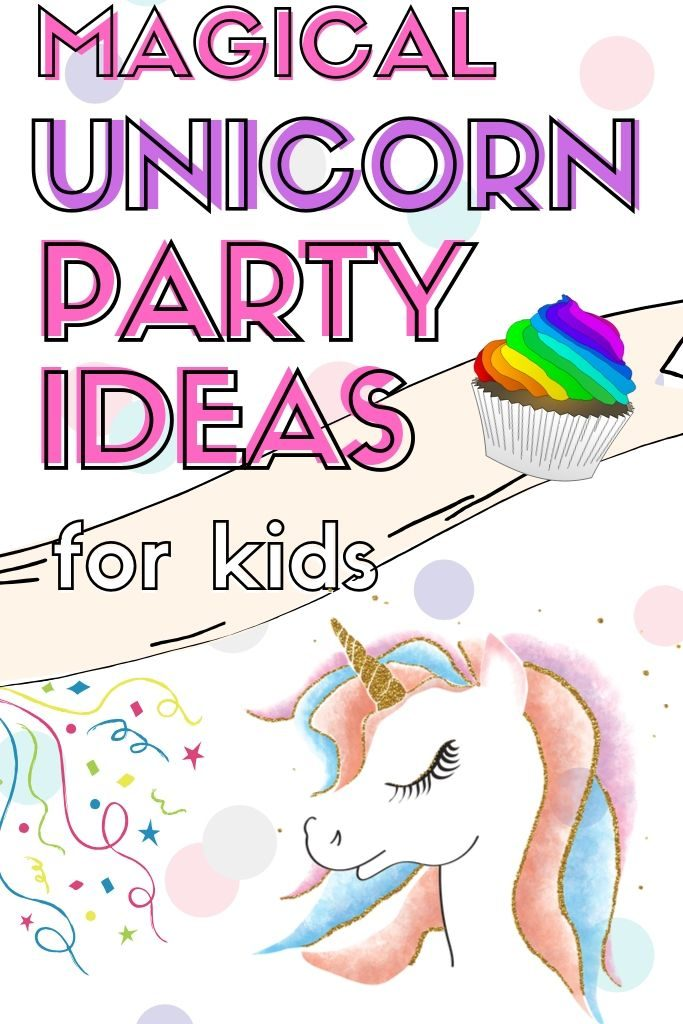 Get ready to host a magical unicorn party for kids with these amazing whimsical party ideas! Everything you need, from decorations to favors and food.