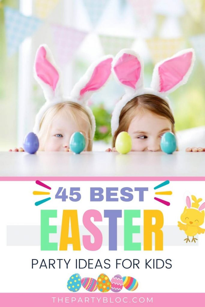 Best Easter Party Ideas for Kids